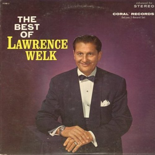 Welk, Lawrence - The Best Of Lawrence Welk: Bubbles In The Wine, Pennsylvania Polka, Champagne Waltz (2 vinyl LP record set, gate-fold cover with picture pages) - NM9/EX8 - LP Records