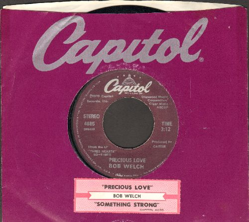Welch, Bob - Precious Love/Something Strong (with juke box label and Capitol company sleeve) - NM9/ - 45 rpm Records