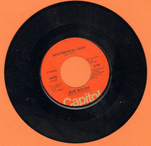Welch, Bob - Sentimental Lady/Hot Love, Cold World - EX8/ - 45 rpm Records