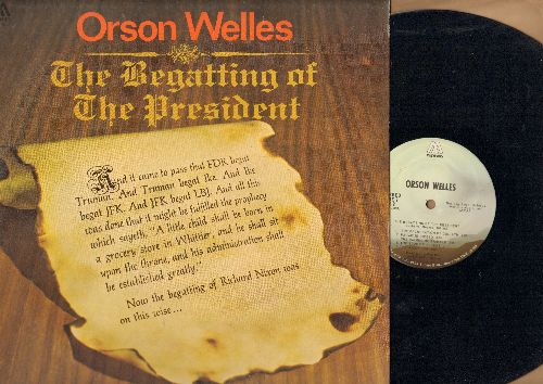 Welles, Orson - The Begatting Of The President: Spoken Word Novelty Comedy Routines by the legendary Hollywwod Actor/Director (vinyl STEREO LP record) - EX8/NM9 - LP Records