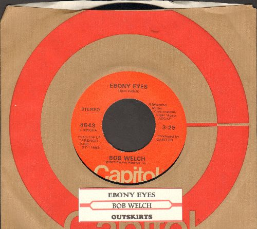 Welch, Bob - Ebony Eyes/Outskirts (with Capitol company sleeve) - NM9/ - 45 rpm Records