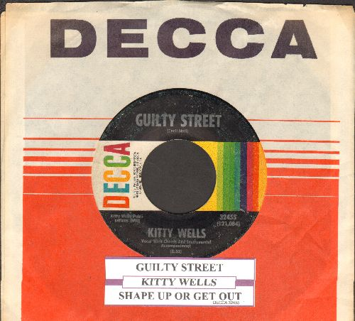 Wells, Kitty - Guilty Street/Shape Up Or Get Out (with juke box label and Decca company sleeve) - EX8/ - 45 rpm Records