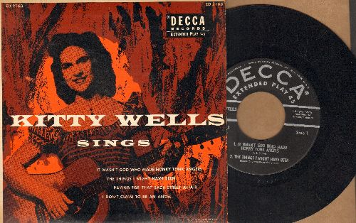 Wells, Kitty - Kitty Wells Sings: It Wasn't God Who Made Honky Tonk Angels/The Things I Might Have Been/Paying For That Back Street Affair/I Don't Claim To Be An Angel (Vinyl EP record with picture cover) - EX8/EX8 - 45 rpm Records