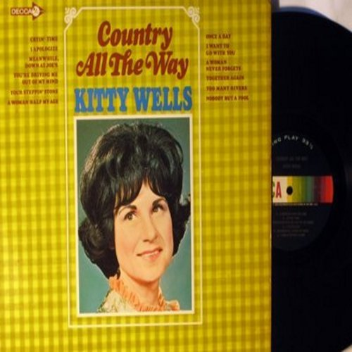 Wells, Kitty - Country All The Way: A Woman Half My Age, Cryin' Time, Too Many Rivers, Nobody But A Fool, I Apologize (Vinyl MONO LP record) - NM9/NM9 - LP Records