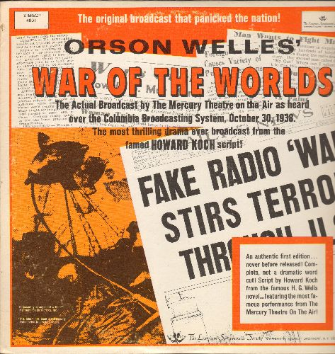 War Of The Worlds - The War Of The Worlds - The actaual October 30, 1938 Broadcast of Orson Welles' most thrilling drama ever! (vinyl LP record) - EX8/EX8 - LP Records