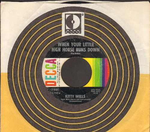 Wells, Kitty - When Your Little High Horse Runs Down/Woman Half My Age (with Decca company sleeve) - VG7/ - 45 rpm Records