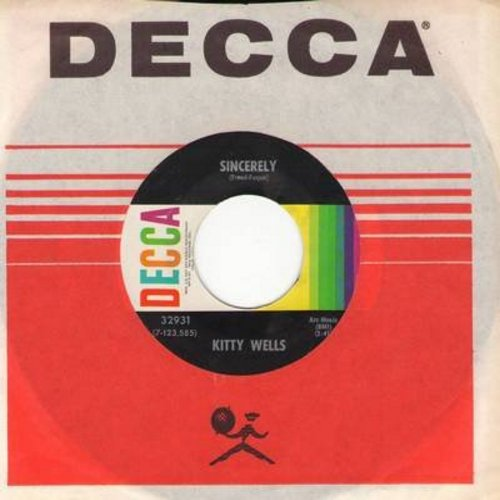 Wells, Kitty - Sincerely/J. J. Sneed (with Decca company sleeve) - NM9/ - 45 rpm Records