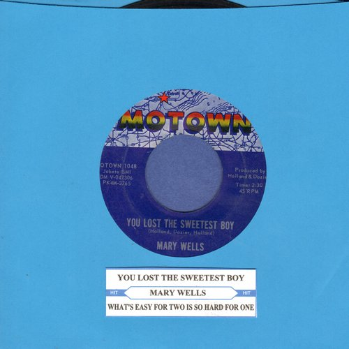 Wells, Mary - What's Easy For Two Is So Hard For One/You Lost The Sweetest Boy - VG7/ - 45 rpm Records