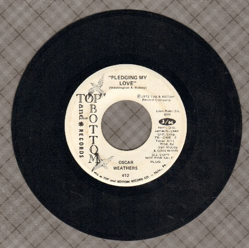 Weathers, Oscar - Pledging My Love (double-A-sided DJ advance pressing) - NM9/ - 45 rpm Records