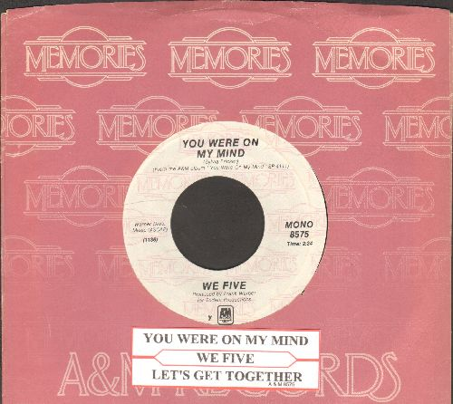 We Five - You Were On My Mind/Let's Get Together (double-hit re-issue with A&M company sleeve and juke box label) - NM9/ - 45 rpm Records