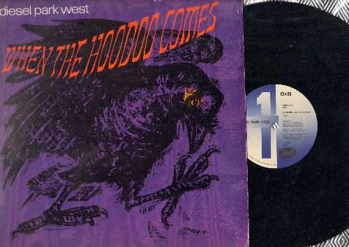 Diesel Park West - When The Hoodoo Comes (4:35 minutes and 4:20 Minutes Version on 12 inch vinyl Maxi Single with picture cover) - NM9/NM9 - Maxi Singles