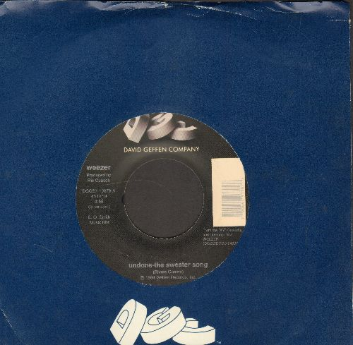 Weezer - Undone - The Sweater Song/Holiday (RARE 1994 first pressing with Geffen company sleeve) - NM9/ - 45 rpm Records