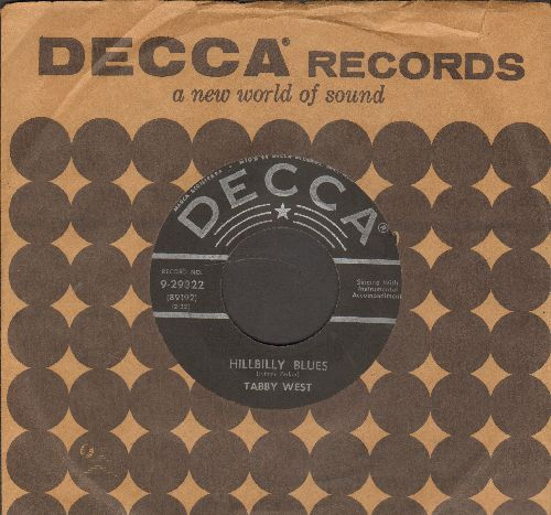 West, Tabby - Hillbilly Blues/I Love Everybody (1956 first pressing with vintage Decca company sleeve) - VG7/ - 45 rpm Records