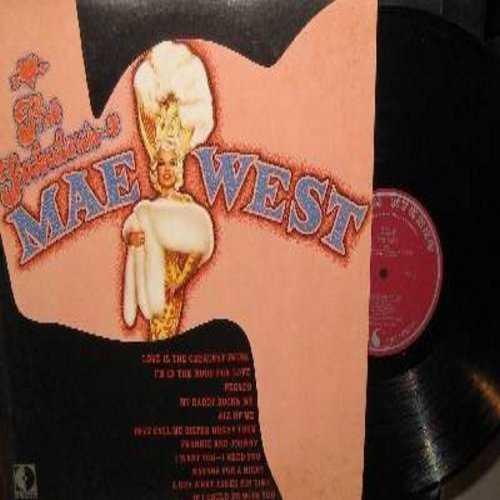West, Mae - The Fabulous Mae West: Love Is The Greatest Thing, I'm In The Mood For Love, Pecado (Sin), My Daddy Rocks Me, All Of Me, They Call Me Sister Honky Tonk, Frankie & Johnny, A Guy What Takes His Time (Vinyl LP record , burgundy label early 1960s