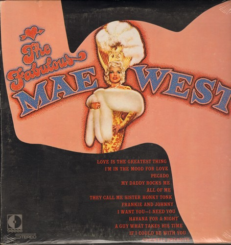 West, Mae - The Fabulous Mae West: I'm In The Mood For Love, Pecado (Sin), My Daddy Rocks Me, All Of Me, They Call Me Sister Honky Tonk, Frankie & Johnny, A Guy What Takes His Time (vinyl LP record , SEALED, never opened!) - SEALED/SEALED - LP Records