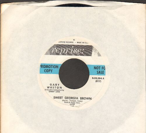 Weston, Gary - Sweet Georgia Brown/So All Alone (DJ advance pressing) - EX8/ - 45 rpm Records