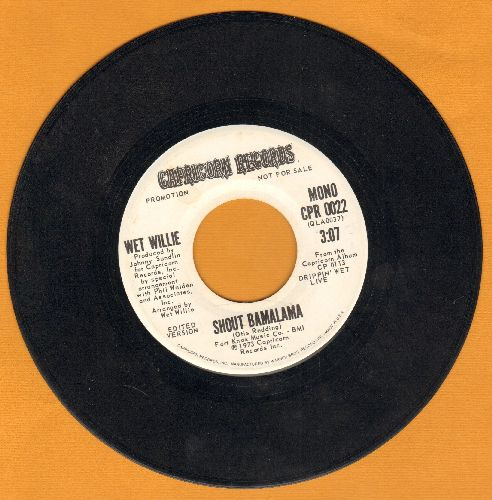 Wet Willie - Shout Bamalama (double-A-sided DJ advance pressing) - NM9/ - 45 rpm Records