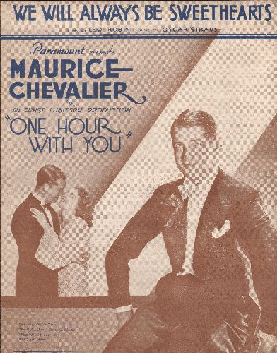 Chevalier, Maurice - We Will Always Be Friends - Vintage SHEET MUSIC for the Maurice Chevalier song featured in film -One Hour With You- (NICE cover portrait of Chevalier!) - EX8/ - Sheet Music