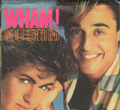 Wham! - Wake Me Up Before You Go-Go/Wake Me Up Before You Go-Go (Instrumental) (with picture sleeve) - NM9/EX8 - 45 rpm Records