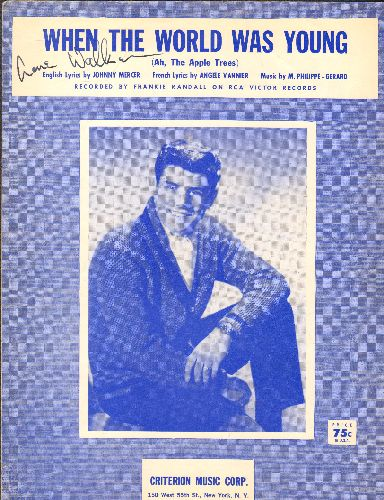 Randall, Frankie - When The World Was Young - Vintage SHEET MUSIC featuring NICE cover portrait of Teen Idol Frankie Randall! - EX8/ - Sheet Music