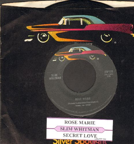 Whitman, Slim - Secret Love/Rose Marie (double-hit re-issue with juke box label and company sleeve) - NM9/ - 45 rpm Records