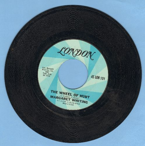 Whiting, Margaret - The Wheel Of Hurt/Nothing Lasts Forever - EX8/ - 45 rpm Records