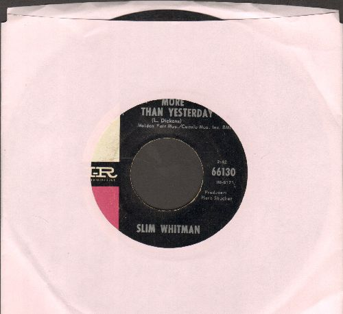 Whitman, Slim - More Than Yesterday/La Colondrina - EX8/ - 45 rpm Records