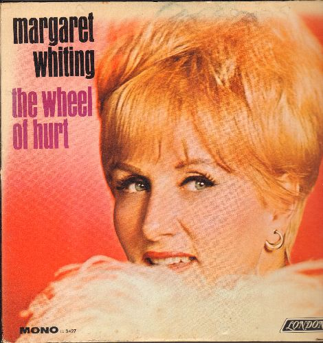 Whiting, Margaret - The Wheel Of Hurt: Winchester Cathedral, You Don't Have To Say You Love Me, Time After Time (Vinyl MONO LP record) - EX8/EX8 - LP Records