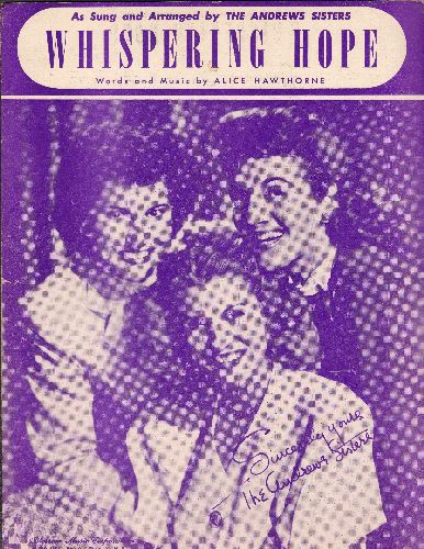 Andrews Sisters - Whispering Hope - Vintage SHEET MUSIC for the song made popular by the Andrews Sisters  (This is SHEET MUSIC, not any other kind of media!) - EX8/ - Sheet Music