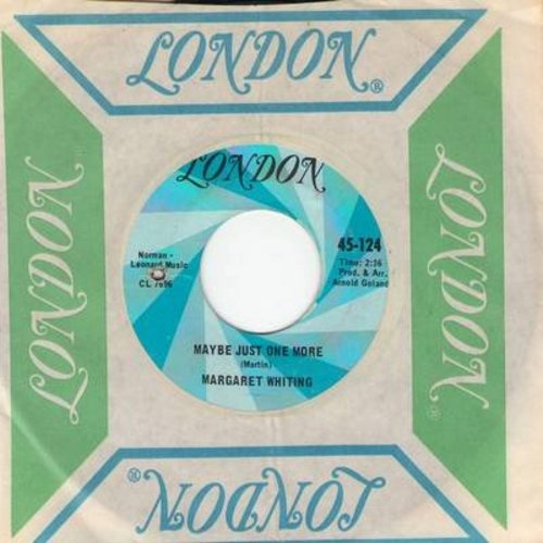 Whiting, Margaret - Maybe Just One More/Can't Get You Out Of My Mind (with London company sleeve) (bb) - NM9/ - 45 rpm Records