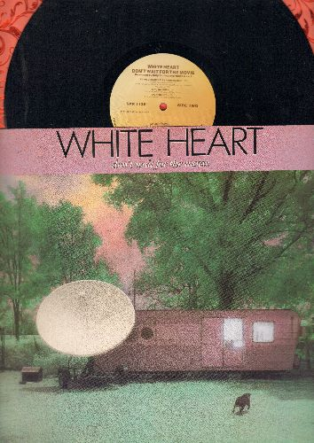 White Heart - Don't Wait For The Movie: Read The Book, Convertibles, King George, Dr. Jeckyll and Mr. Christian (vinyl STEREO LP record) - NM9/NM9 - LP Records