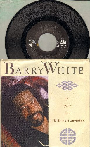 White, Barry - For Your Love (I'll Do Most Anything)/I'm ready For Love (with picture sleeve) - NM9/NM9 - 45 rpm Records