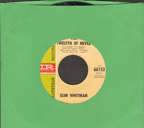 Whitman, Slim - The Twelfth Of Never/Straight From Heaven (DJ advance pressing) - NM9/ - 45 rpm Records
