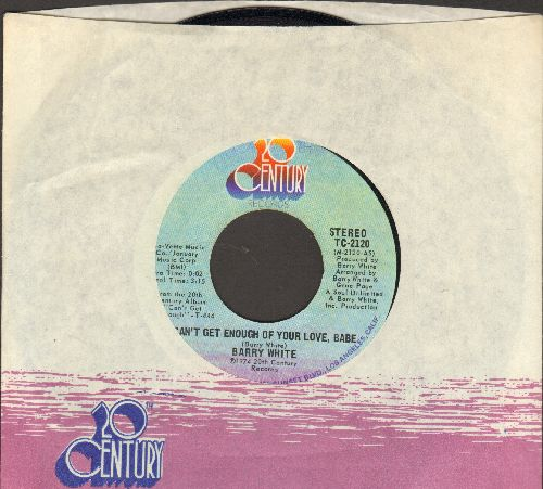 White, Barry - Can't Get Enough Of Your Love, Babe/Just Not Enough (with company sleeve) - NM9/ - 45 rpm Records