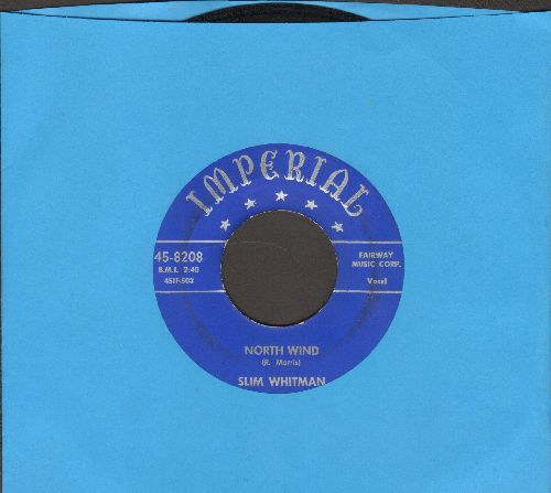 Whitman, Slim - North Wind/Darlin' Don't Cry - VG7/ - 45 rpm Records
