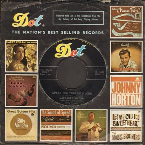 Whiting, Margaret - Speak For Yourself John/Kill Me With Kisses (with Dot company sleeve) - M10/ - 45 rpm Records