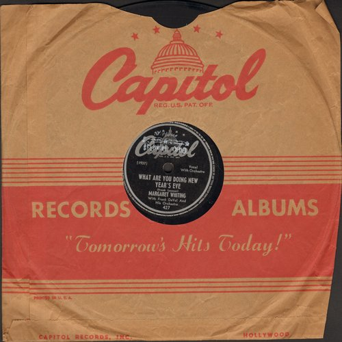 Whiting, Margaret - What Are You Doing New Year's Eve?/Don't Tell Me (10 inch 78 rpm record with Capitol company sleeve) - EX8/ - 78 rpm
