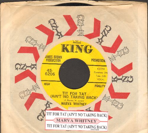 Whitney, Marva - Tit For Tat (Ain't No Taking Back) (double-A-sided DJ advance pressing with juke box label and King company sleeve) - EX8/ - 45 rpm Records