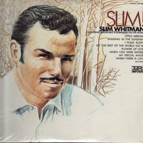 Whitman, Slim - Slim!: Little Arrows, My Special Angel, Stranger On The Shore, Walking In The Sunshine (Vinyl STEREO LP record, SEALED, never opened!) - SEALED/SEALED - LP Records