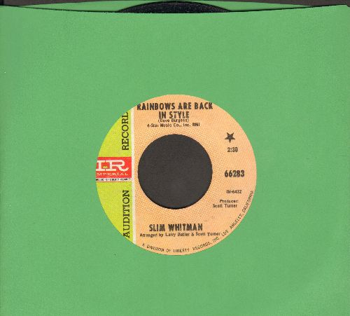 Whitman, Slim - Rainbows Are Back In Style/How Could I Not Love You (DJ advance pressing) - NM9/ - 45 rpm Records