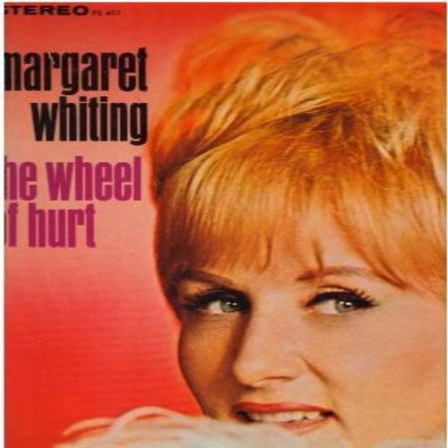 Whiting, Margaret - The Wheel Of Hurt: Winchester Cathedral, You Don't Have To Say You Love Me, Time After Time (Vinyl STEREO LP record, NICE condition!) - EX8/NM9 - LP Records