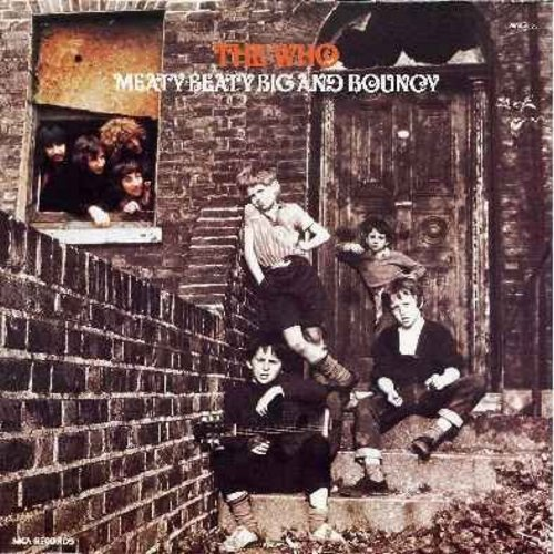 Who - Meaty Beaty Big And Bouncy: I Can't Explain, The Kids Are Alright, Pictures Of Lily, Pinball Wizard, The Magic Bus, I'm A Boy (Vinyl STEREO LP record, gate-fold cover 1980s issue) - M10/EX8 - LP Records