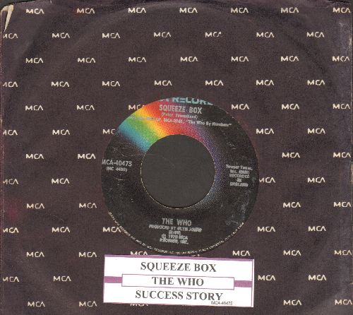 Who - Squeeze Box/Success Story (with MCA company sleeve and juke box label) - EX8/ - 45 rpm Records