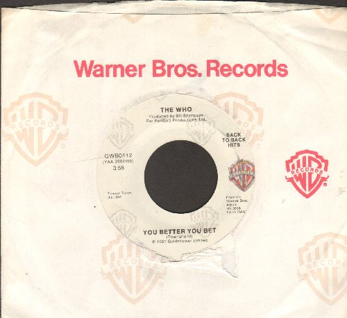 Who - You Better You Bet/Don't Let Go The Coat (double-hit re-issue with Warner Brothers sleeve) - NM9/ - 45 rpm Records
