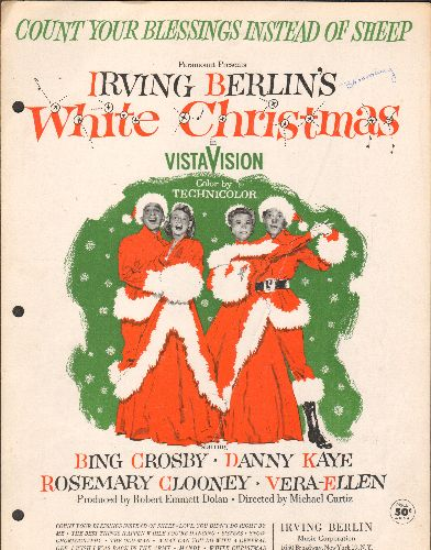 Crosby, Bing, Rosemary Clooney - Count Your Blessings Instead Of Sheep - Vintage SHEET MUSIC for song featured in film -White Christmas- (NICE cover art, 3 ring-binder punch holes on left) - VG7/ - Sheet Music