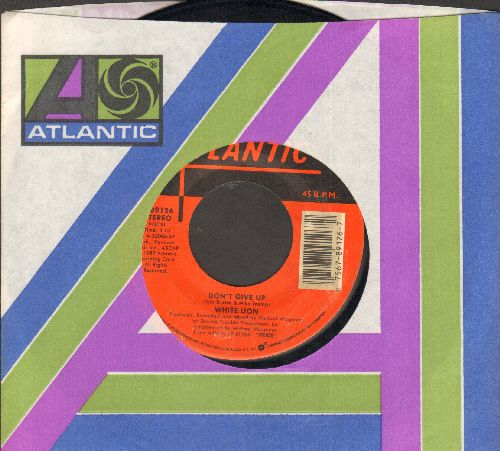 White Lion - Don't Give Up/Wait (with Atlantic company sleeve) - EX8/ - 45 rpm Records