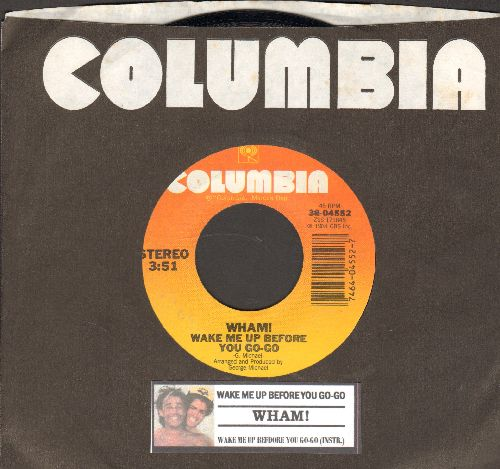 Wham! - Wake Me Up Before You Go-Go/Wake Me Up Before You Go-Go (Instrumental) (with juke box label and Columbia company sleeve) - NM9/ - 45 rpm Records