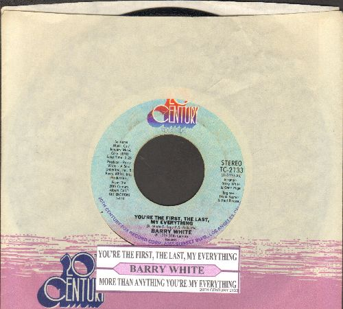 White, Barry - You're The First, The Last, My Everything/More Than Anthing You're My Everything (with juke box label and company sleeve) - EX8/ - 45 rpm Records