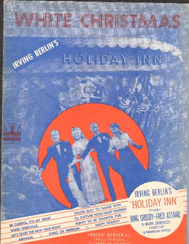 Crosby, Bing - White Christmas - Sheet Music of the Chrismas Favorite immortalized by Bing Crosby. NICE cover art from film -Holiday Inn- There is considerable pencil marking on the notes. A Collector's Item! - EX8/ - Sheet Music