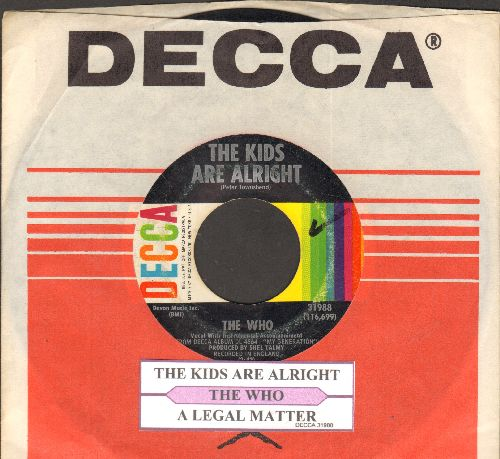 Who - The Kids Are Alright/A Legal Matter (with juke box label with Decca company sleeve) - EX8/ - 45 rpm Records